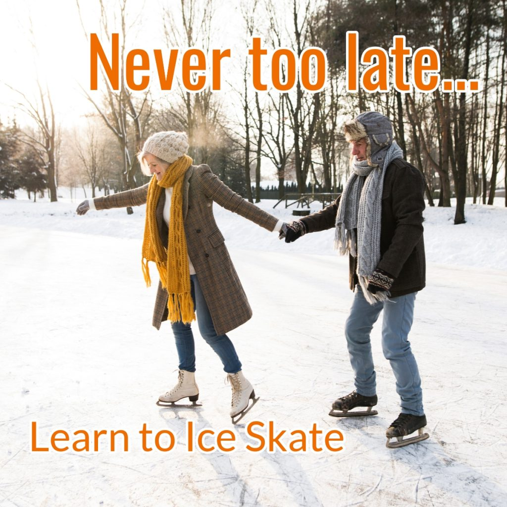 Learn to ice skate