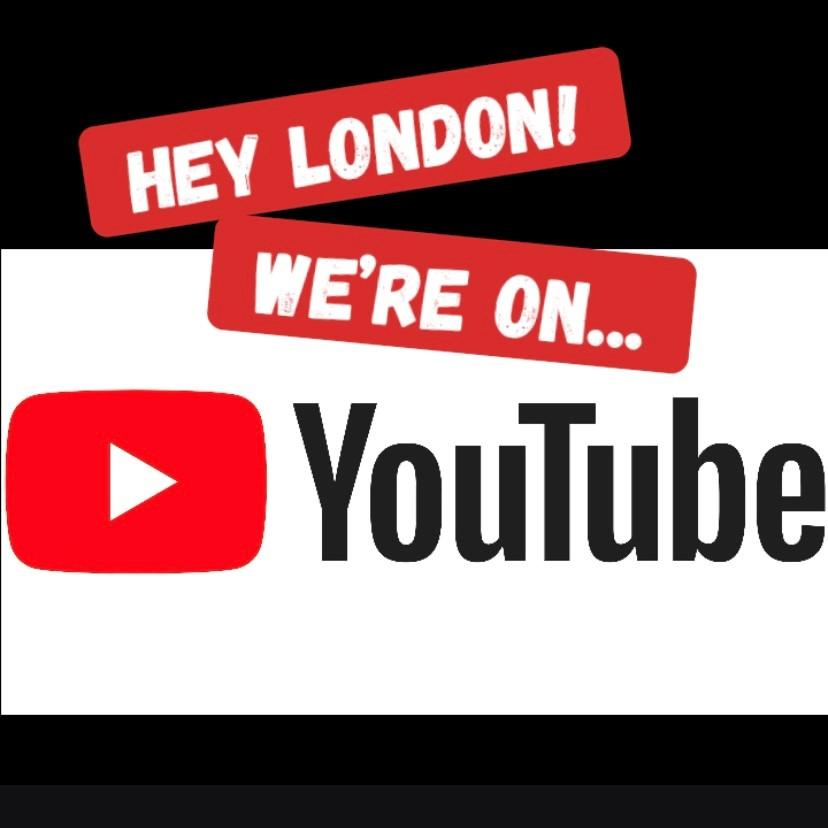 Hey London, We're on YouTube!